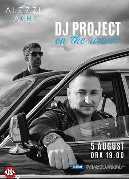 DJ Project live on Alezzi Yacht