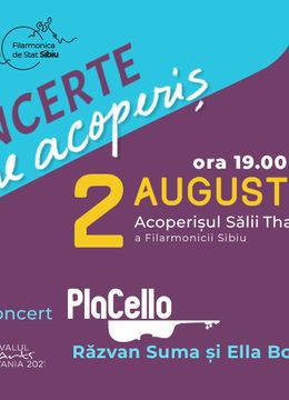 Sibiu: Concert PlaCello, Răzvan Suma și Ella Bokor