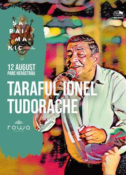 Taraful Ionel Tudorache @ Rowa Herăstrău