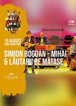 Simion Bogdan-Mihai & Lăutarii de Mătase @ Rowa Herăstrău