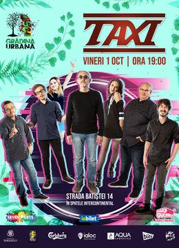 TAXI at Gradina Urbana | Second Show