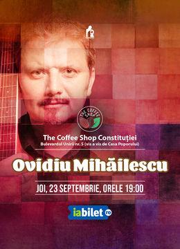 The Coffee Shop Music - Concert Ovidiu Mihailescu