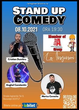 Stand up comedy cu Cristian Dumitru, Marius Covache si Anghel Constantin