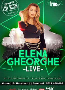 Elena Gheorghe în True Club