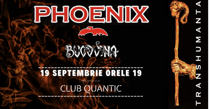 Concert TRANSHUMANTA - Phoenix/ Bucovina