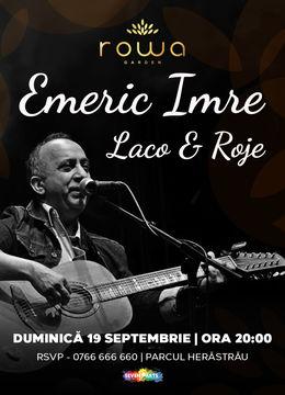 Concert Emeric Imre | Laco & Roje @Rowa Garden
