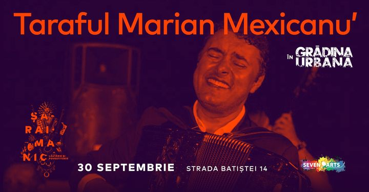 Taraful Marian Mexicanu' în Grădina Urbană