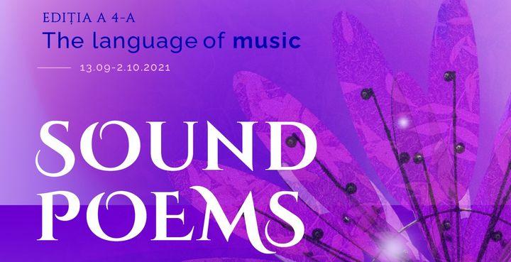 Timisoara: Sound Poems - Eufonia, The Language of Music, ediția a-IV-a