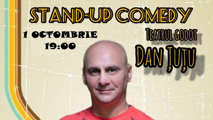 Teatrul Godot: Dan Țuțu – Stand-up comedy show