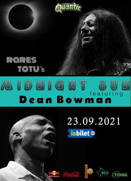 Concert Rares Totu's Midnight Sun featuring Dean Bowman