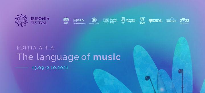 Timisoara: Concert Mystique, The Language of Music, ediția a-IV-a