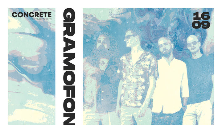 Gramofone • CONCRETE Open Air Series • 16.09