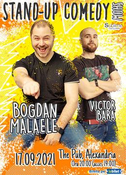 Alexandria: Stand Up Comedy cu Bogdan Malaele si Victor Bara