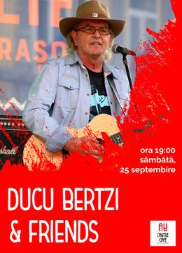 Cluj-Napoca: Concert Ducu Bertzi & friends