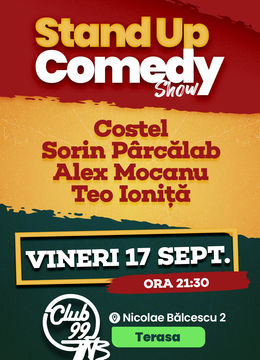 Stand up comedy la Club 99 TNB cu Costel, Sorin Parcalab, Alex Mocanu & Teo Ionita