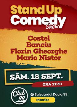 Stand up comedy la Club 99 cu Costel, Banciu, Florin Gheorghe & Mario Nistor