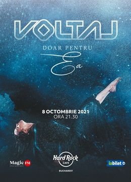 """Concert VOLTAJ """"Doar pentru ea"""" pe 8 octombrie"""