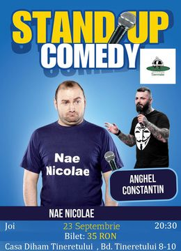 Stand-up Comedy cu Nae Nicolae si Anghel Constantin