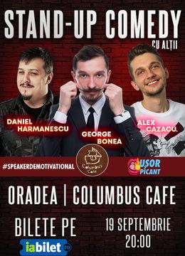 Oradea: Stand-Up Comedy cu Alții – Hărmă, Bonea și Cazacu