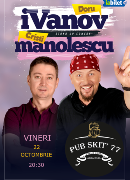 Alba Iulia: Stand-up Comedy - iVanov si Cristi Manolescu