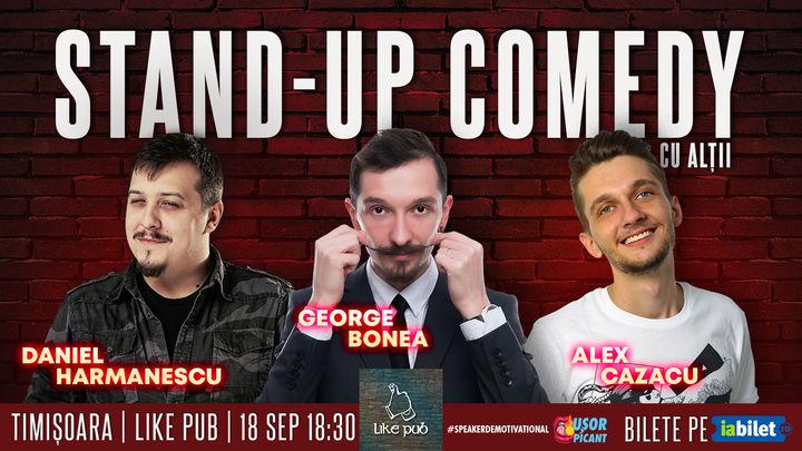 Timisoara: Stand-Up Comedy cu Alții – Hărmă, Bonea și Cazacu