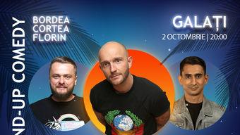 Galati: Stand-Up Comedy cu Bordea, Cortea si Florin Gheorghe