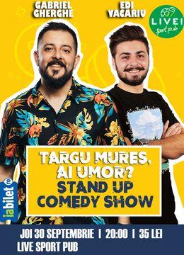 Targu Mureș ai umor? | Stand Up Comedy | Gabriel Gherghe & Edi Vacariu