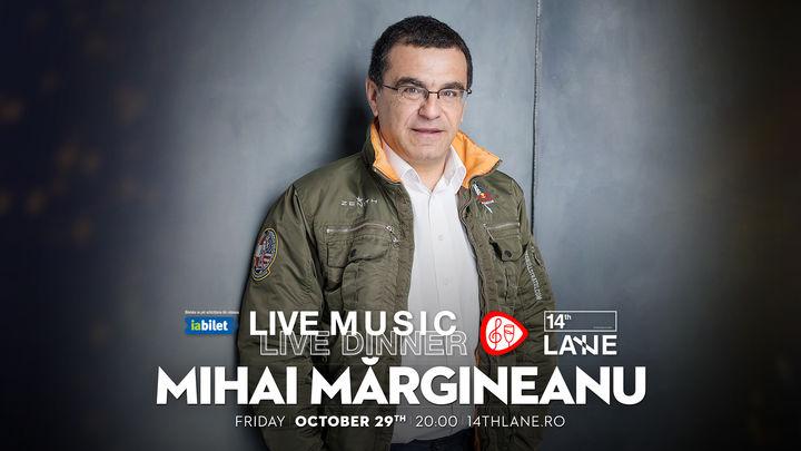 Concert Mihai Mărgineanu @14thlane