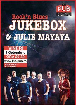 JUKEBOX & Julie Mayaya - Rock'n Blues @ The PUB Universitatii