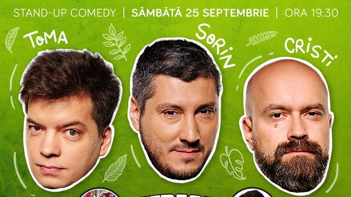 Show#1: Stand Up Comedy cu Cristi, Toma si Sorin @Comics Club