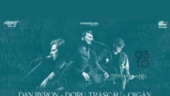 Doru Trăscău, Dan Byron, Oigăn • Expirat • 03.10