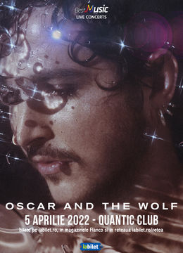 Oscar And The Wolf @ Quantic Club