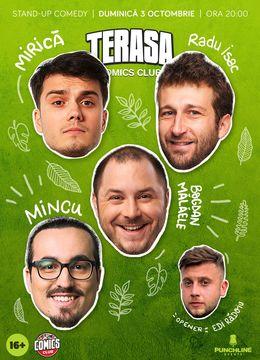 Stand-up cu Radu Isac, Mălăele, Mirică, Mincu pe Terasa ComicsClub!