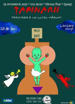 """Galati: Tapinarii - Lansare Vinyl """"Fericirea e un lucru marunt""""@ VERSUS PUB"""