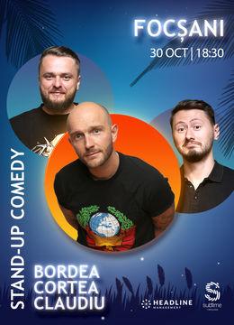 Focsani: Stand-Up Comedy cu Bordea, Cortea si Claudiu Popa