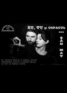 """Teatrul Coquette: """"Eu, Tu si Copacul sau Sah Mat"""""""
