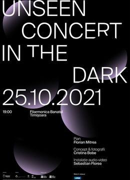 Timisoara: Unseen. Concert in the dark