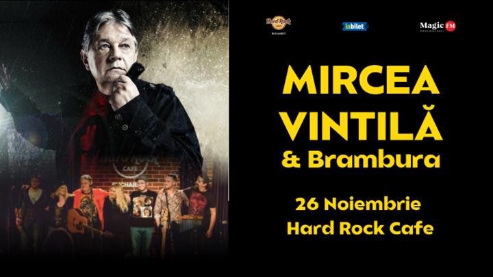 Mircea Vintila & Brambura - 10 Ani de Hard Rock Cafe
