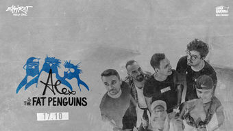 Alex & The Fat Penguins • Expirat • 17.10