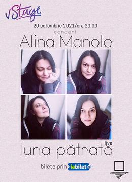 Concert Alina Manole – Luna Pătrată LIVE Online