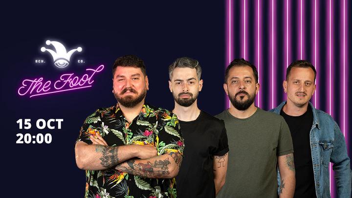 The Fool: Stand-up comedy cu Micutzu, Bucălae, Florin Gheorghe și Mane