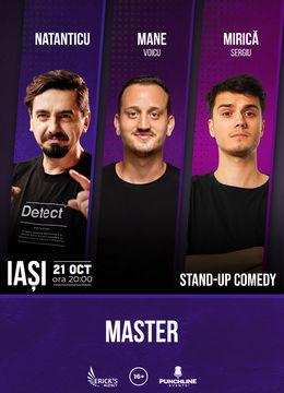Iasi: Stand up comedy cu Natanticu, Mane Voicu, Sergiu Mirica