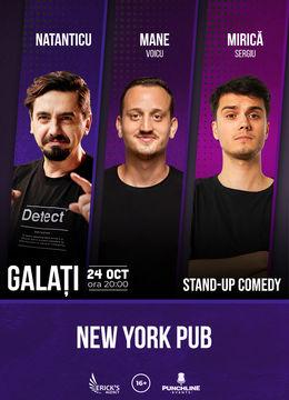 Galati: Stand up comedy cu Natanticu, Mane Voicu, Sergiu Mirica