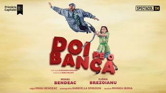 Constanța: PREMIERĂ Doi pe o bancă // Mihai Bendeac, Ilona Brezoianu - a doua reprezentație