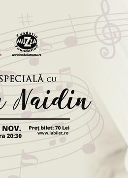 Concert: O seara speciala cu Adrian Naidin