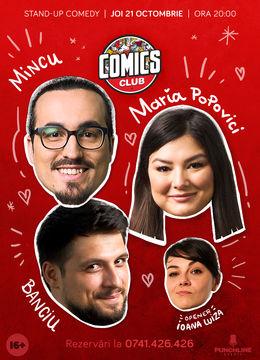 Stand-up cu Maria, Mincu, Banciu în ComicsClub!