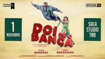 Bucuresti: Doi pe o bancă // Mihai Bendeac, Ilona Brezoianu