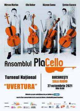 Sala Radio: Ansamblul PlaCello - UVERTURA