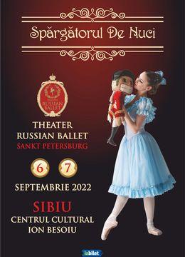 Sibiu: Theatre Russian Ballet - Sankt Petersburg - Spărgătorul de nuci | A doua reprezentatie - 7 septembrie