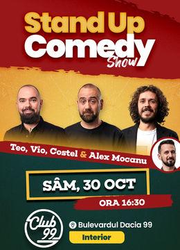 Stand up comedy la Club 99 cu Teo, Vio, Costel & Alex Mocanu